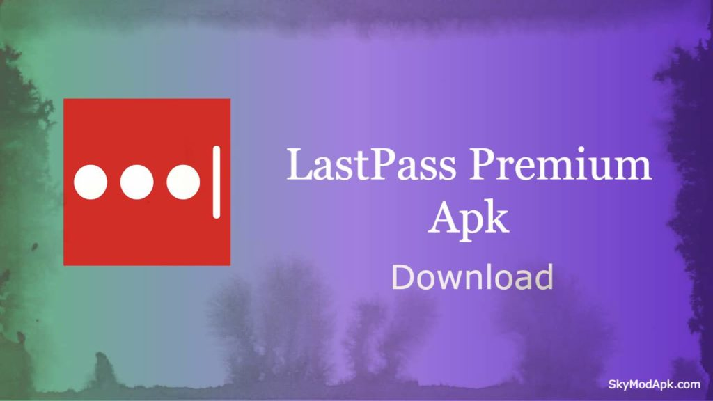 lastpass premium apk download