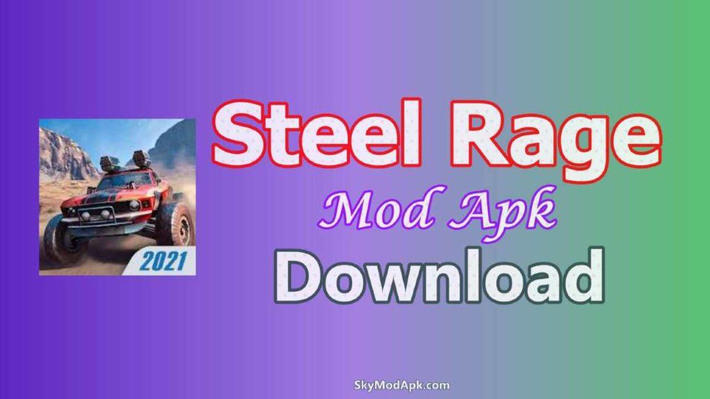 Steel Rage mod