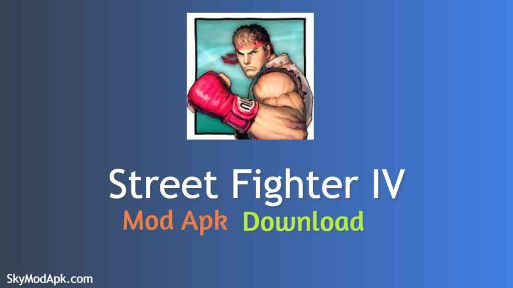 Street fighter 4 apk mod