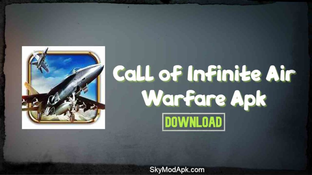 call of infinite air warfare mod apk