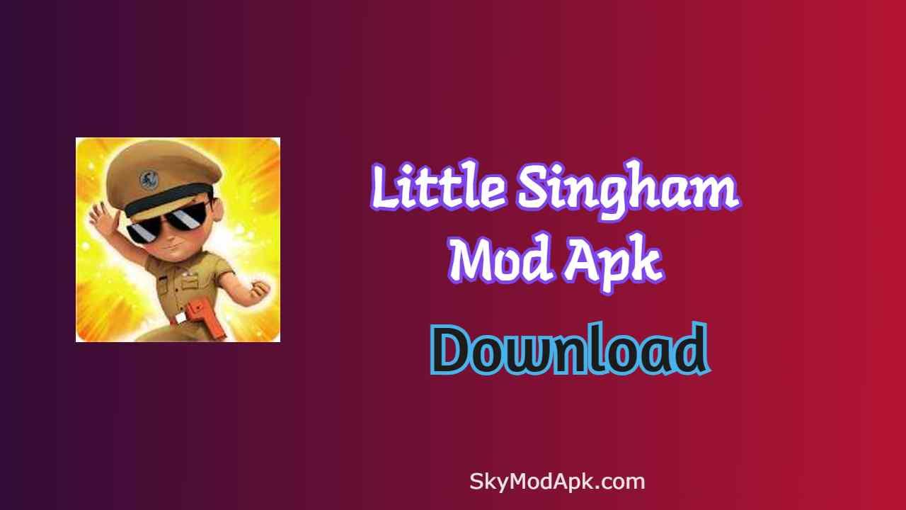 [v5.12.136] Little Singham Mod Apk + Unlimited Money For Download