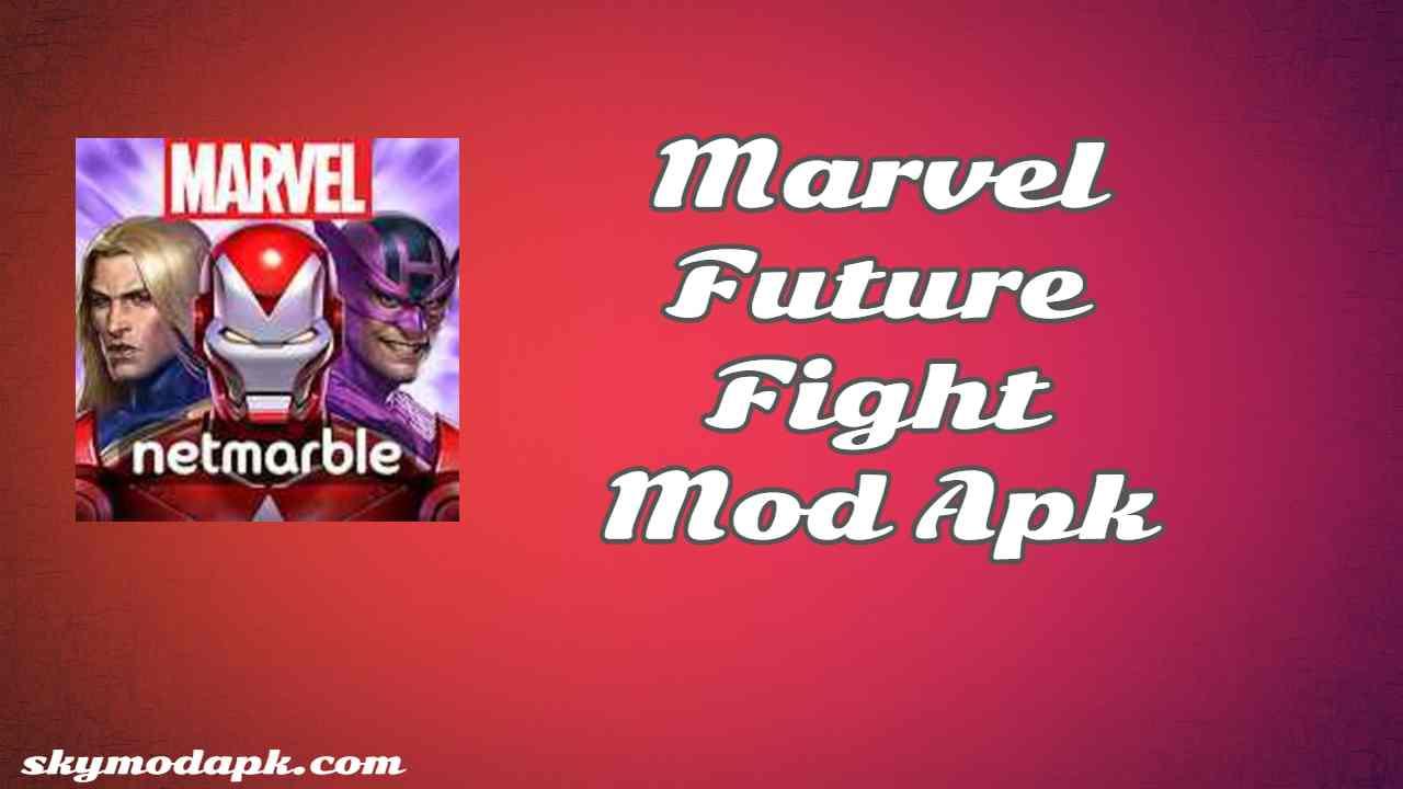 Marvel Future Fight Mod Apk v7.2.0  [Unlimited Gold] Latest
