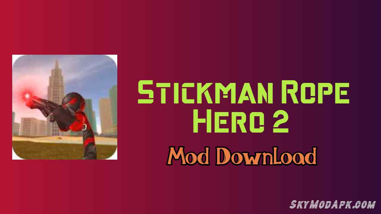 stickman rope hero mod apk 1