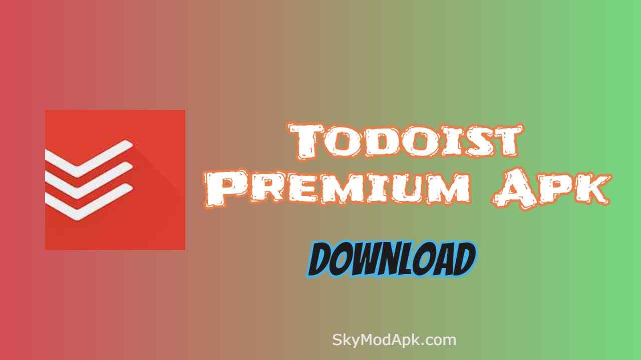 [Unlocked v16.3.3] Todoist Premium Apk  For Android