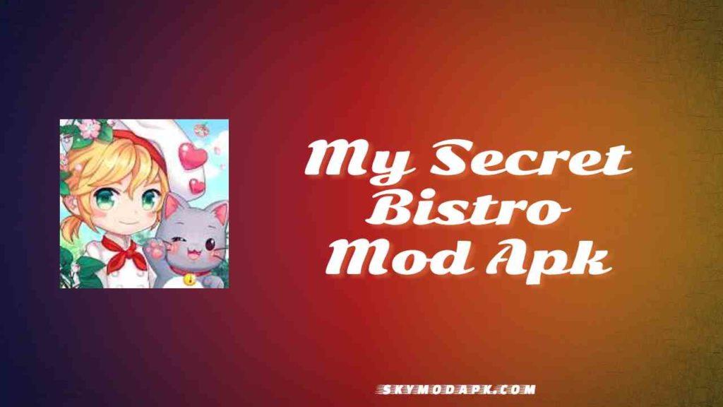 my secret bistro mod apk download