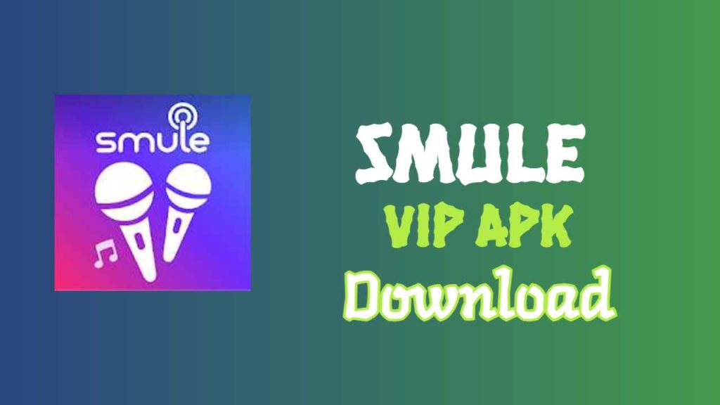 smule vip apk download